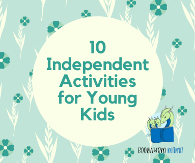 10 Independent Activities for Young Kids