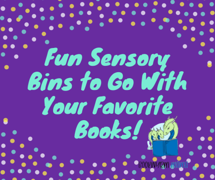Fun Sensory Bins to Go With Your Favorite Books!